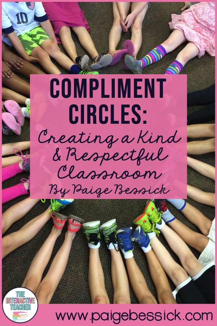 Compliment circles creating a kind respectful classroom