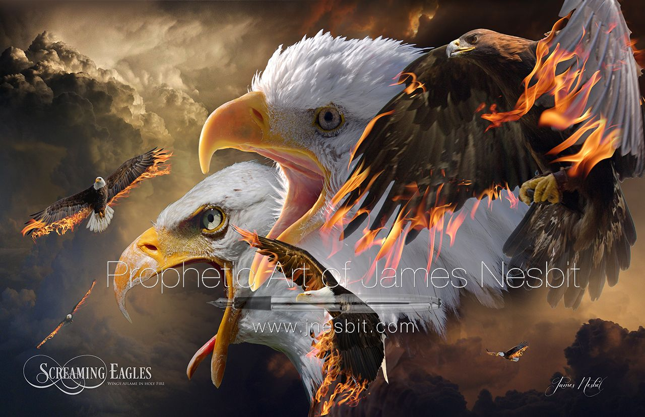 Screaming Eagles — Products – Prophetic Art of James Nesbit | Prophetic art, Prophet, Eagles