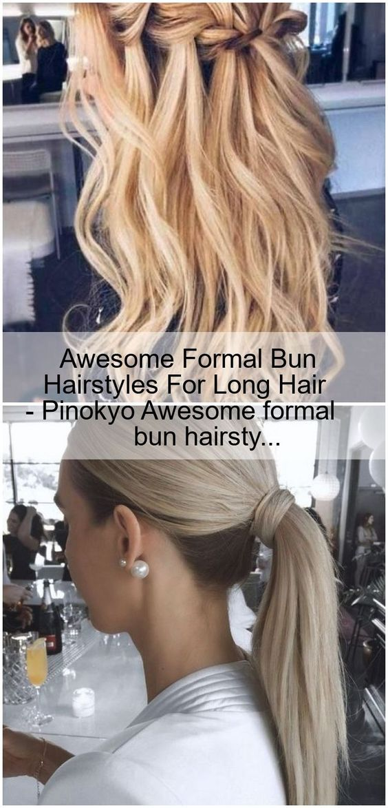 Awesome Formal Bu click for more ... in 2020 | Bun hairstyles for long hair, Long hair styles ...