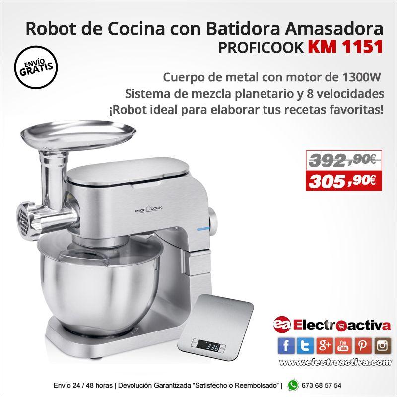Robot Ideal Para Elaborar Tus Recetas Favoritas Robot De Cocina Proficook Km 1151 Https Www Electroactiva Com Robot De Cocina Batidora Amasadora Amasadora