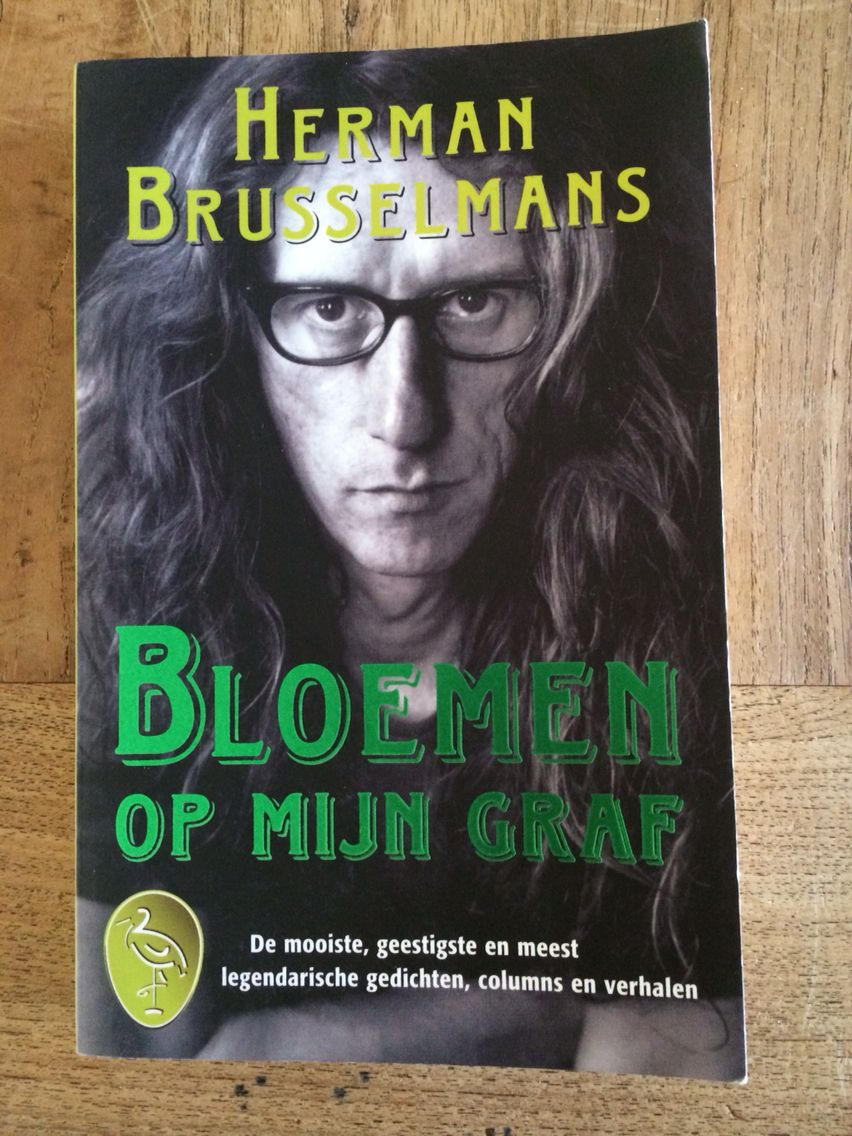 Herman Brusselmans - bloemen op mijn graf (2000)