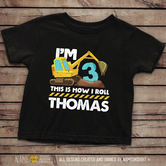 Construction Birthday Shirt 3 Year Old Boys Personalized 3rd Excavator Constructi