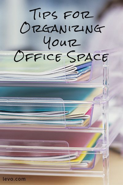 Tips For Organizing Your Office Space