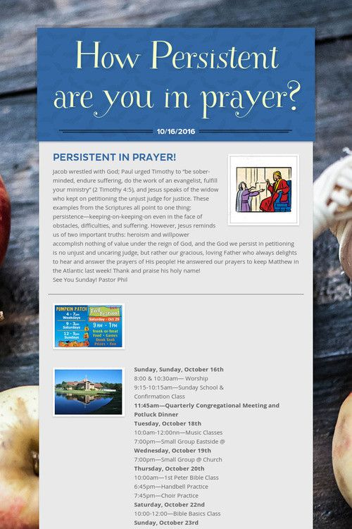 How Persistent are you in prayer?