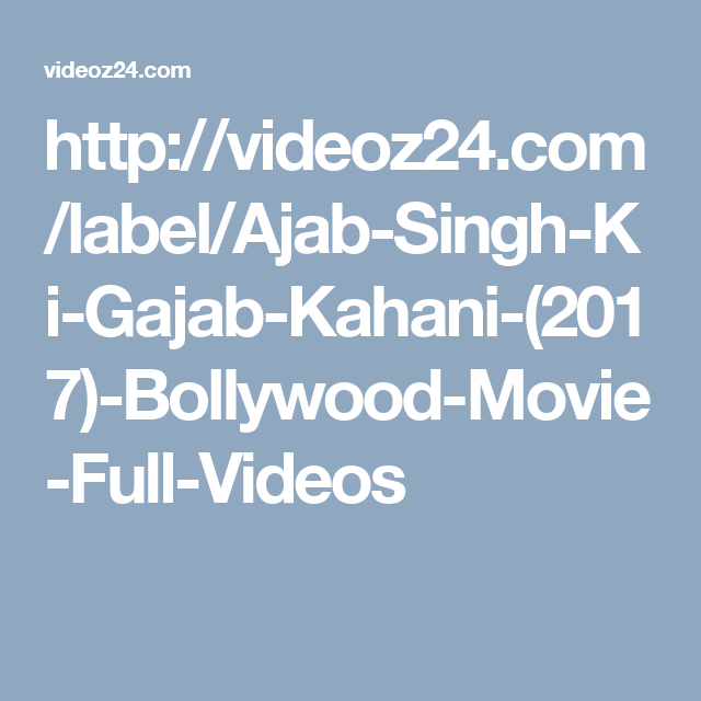 Ajab Singh Ki Gajab Kahani telugu movie free download in hd