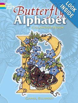 Butterfly Alphabet Coloring Book Dover Coloring Books Carol Schmidt Coloring Books 9780486458434 Amazo Coloring Books Butterfly Drawing Alphabet Coloring