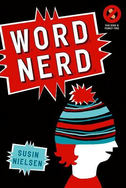 Word Nerd, par Susin Nielsen (roman pre-ado/ado) Une histoire bourrée humour et d'émotions touchant les thèmes de taxage, d'allergie, de relations familliale et d'estime de soi. J'ai adoré!