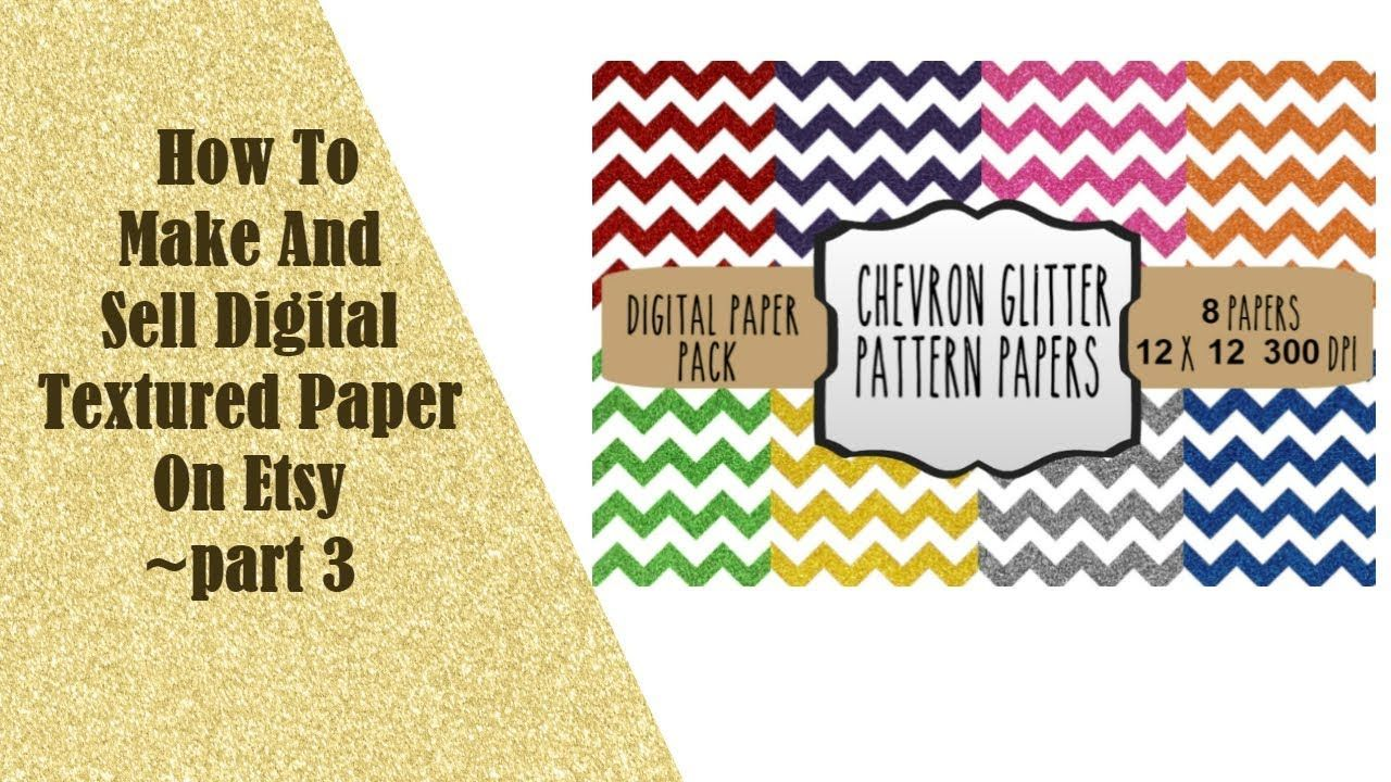 How to make and sell digital textured paper on etsy part