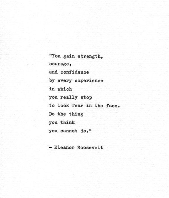 Eleanor Roosevelt Hand Typed Quote 'Look Fear In The Face'