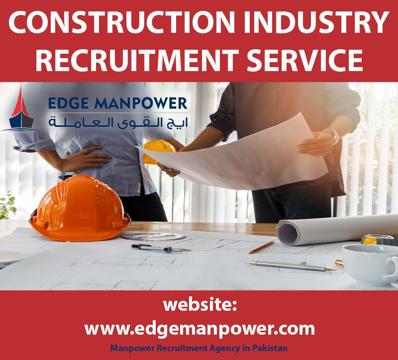Construction Industry In Gulf and Pakistan Recruitment