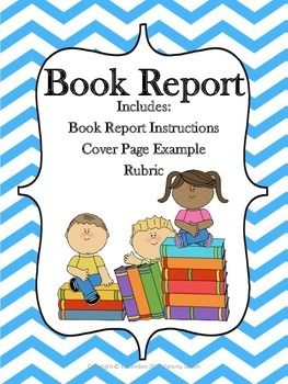 Book Report Instructions Cover Page Example  Rubric Color  BW