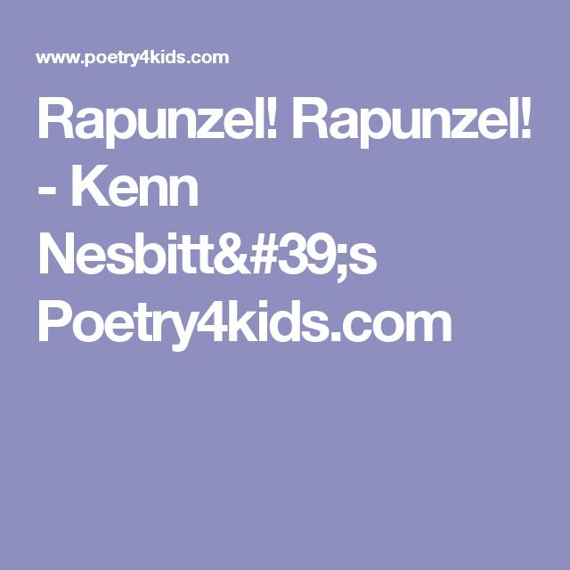 Rapunzel! Rapunzel! - Kenn Nesbitt's Poetry4kids.com | Poems ...