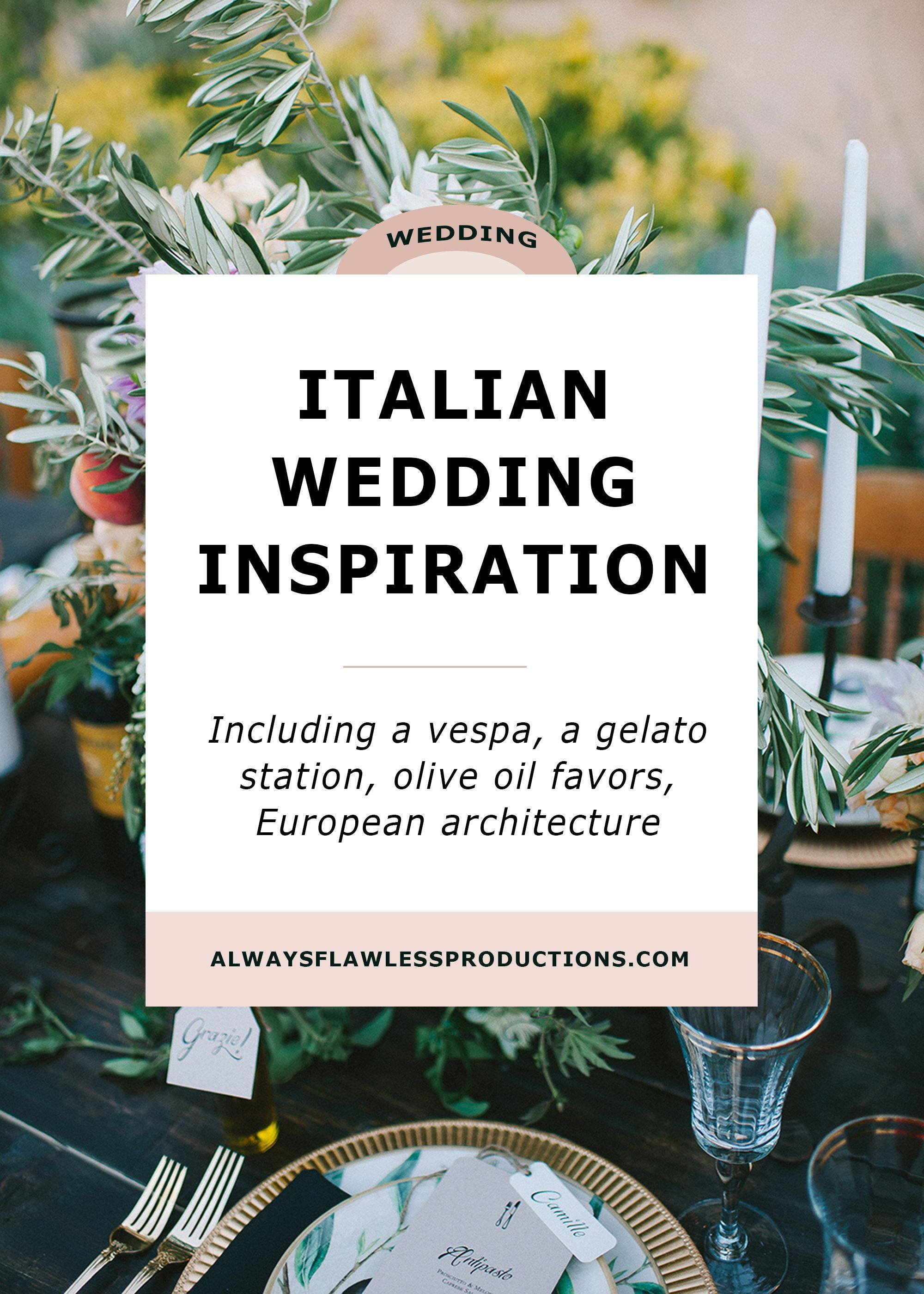 ITALIAN WEDDING INSPIRATION | Rustic wedding ideas, unique wedding ...