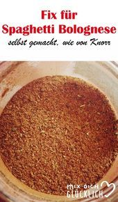 Fix for spaghetti bolognese Spice mixture as from Knorr  Blogger Rezepte