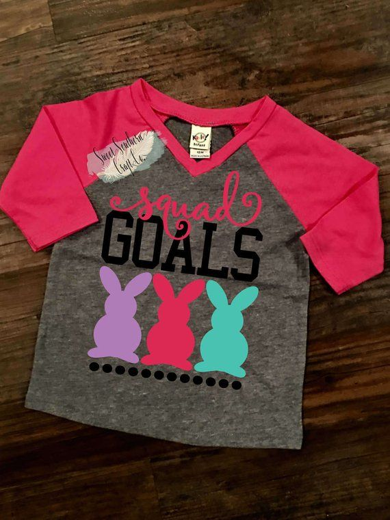 7a3d3411b Squad Goals, Chillin With My Peeps, Easter Raglan, Girls Top, Youth/Infant  Baseball Raglan T shirt,
