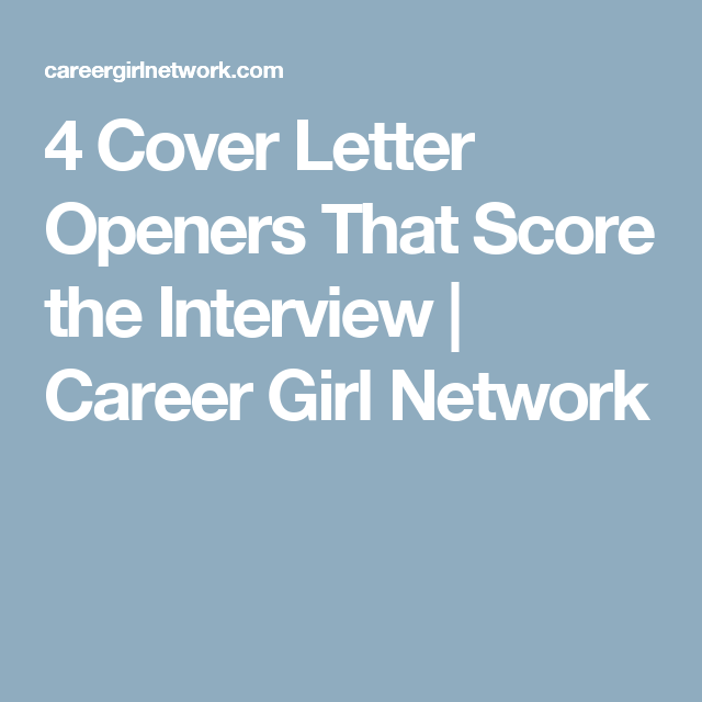 Cover Letter Openers That Score The Interview  Career Girl