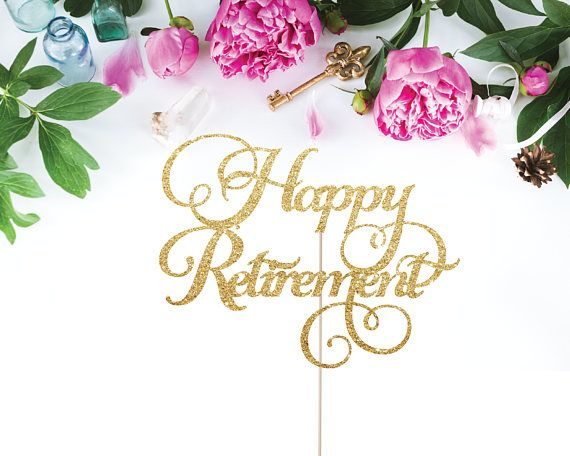Happy Retirement Cake Topper Retirement Party Cake Topper ...