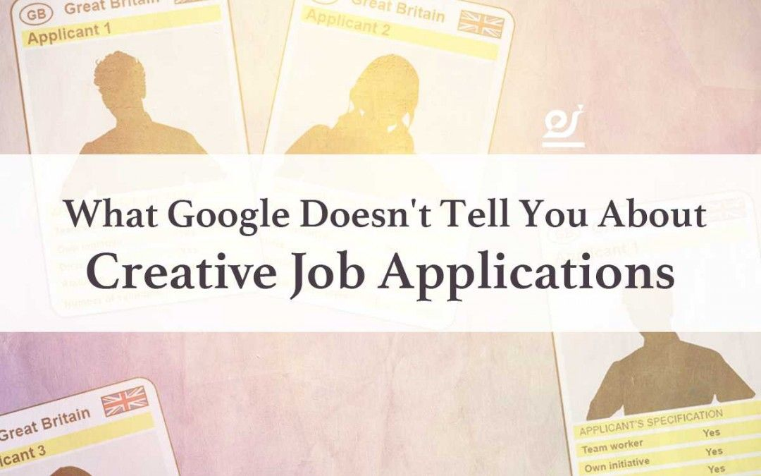 What Google DoesnT Tell You About Creative Job Applications