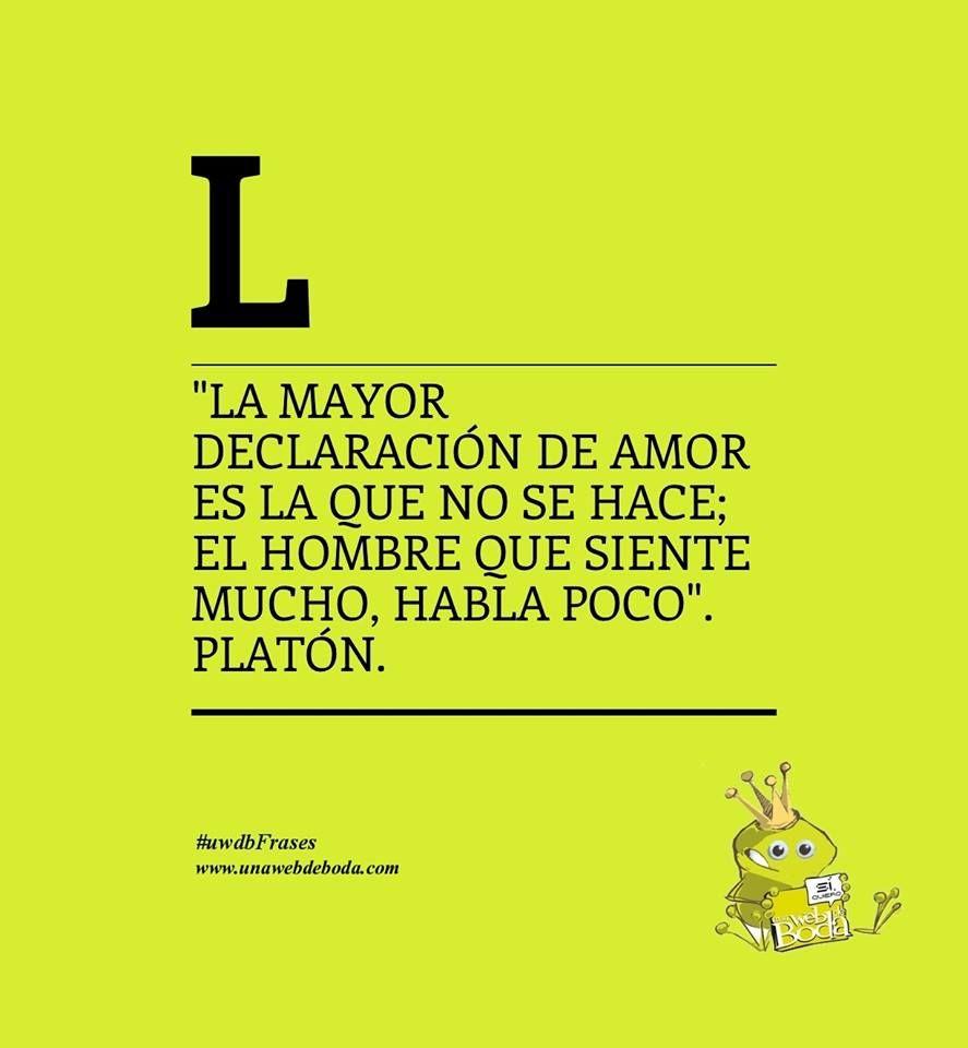 """""""La mayor declaraci³n de amor es la que no se hace El hombre que"""