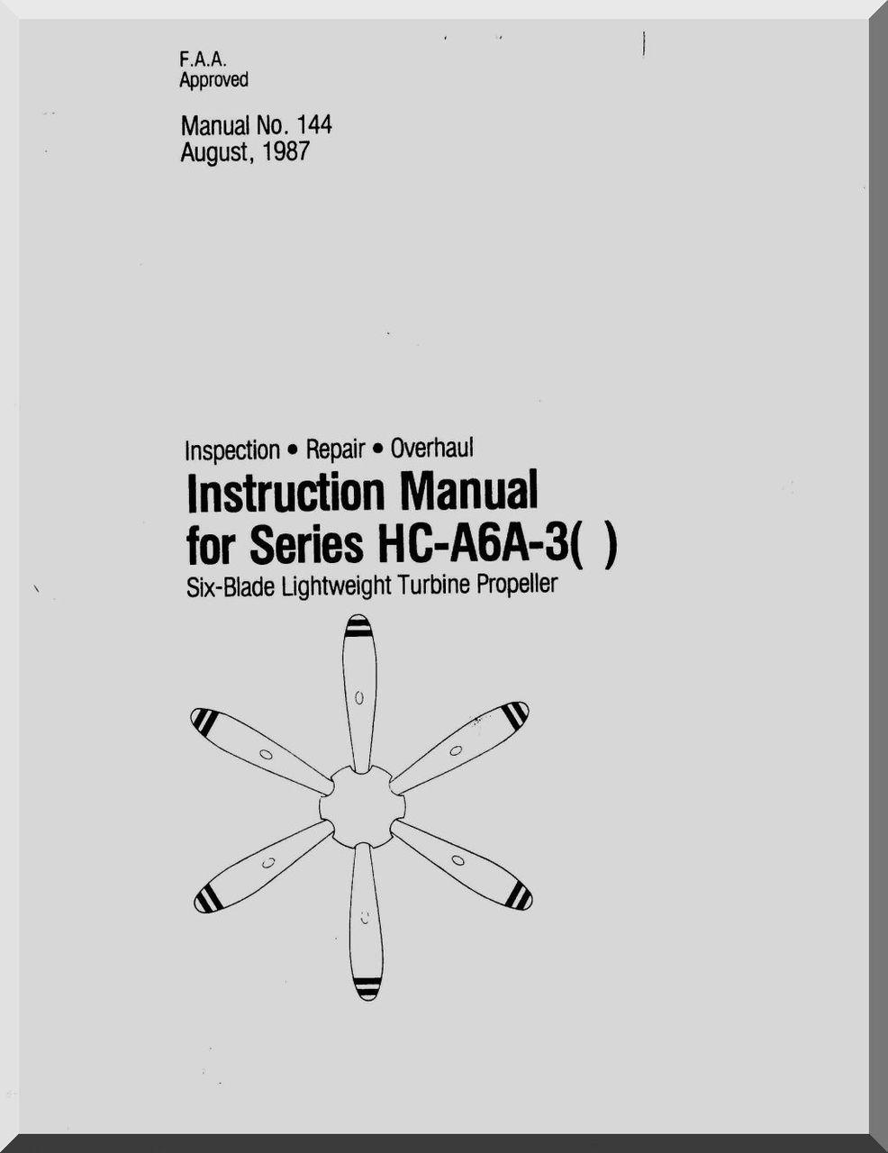 Hartzell Aircraft Propeller Instruction Manual for HC-A6A-3() -144 -  Aircraft Reports - Manuals Aircraft Helicopter Engines Propellers  Blueprints ...