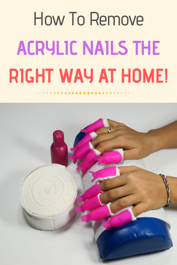 How To Remove Acrylic Nails The Right Way At Home Remove Acrylic Nails Diy Acrylic Nails Acrylic Nails