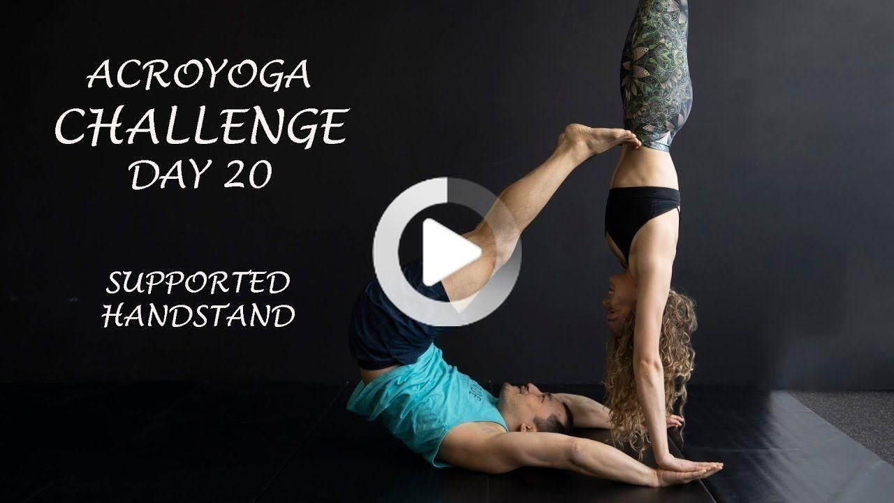 Acroyoga Assisted Handstand (Acro Yoga Challenge Day 20)