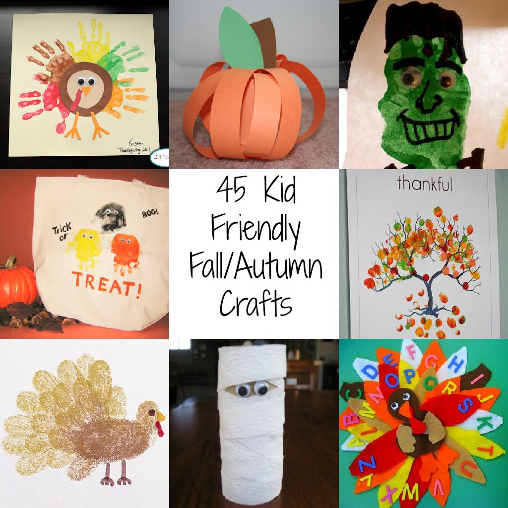 45 Kid Friendly Fall/Autumn Crafts | Holiday crafts, Crafts for ...