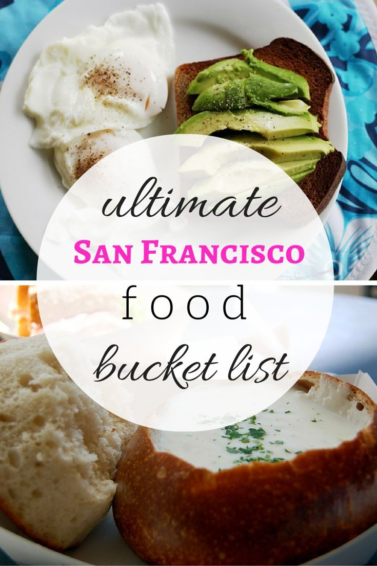 The ULTIMATE San Francisco Food Bucket List // what to eat in San Francisco   www.apassionandap...