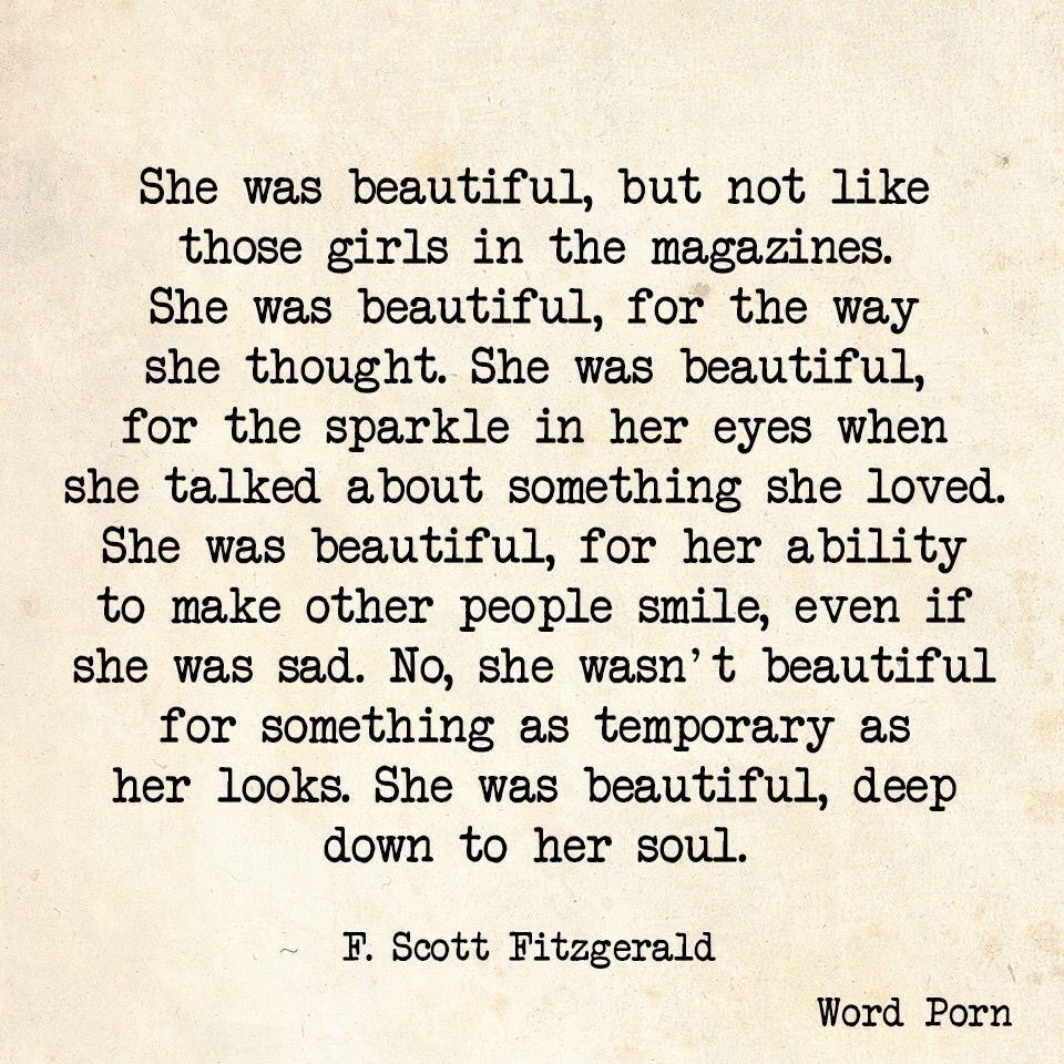 Beautiful Soul Quotes No She Wasn't Beautiful For Something As Temporary As Her Looks