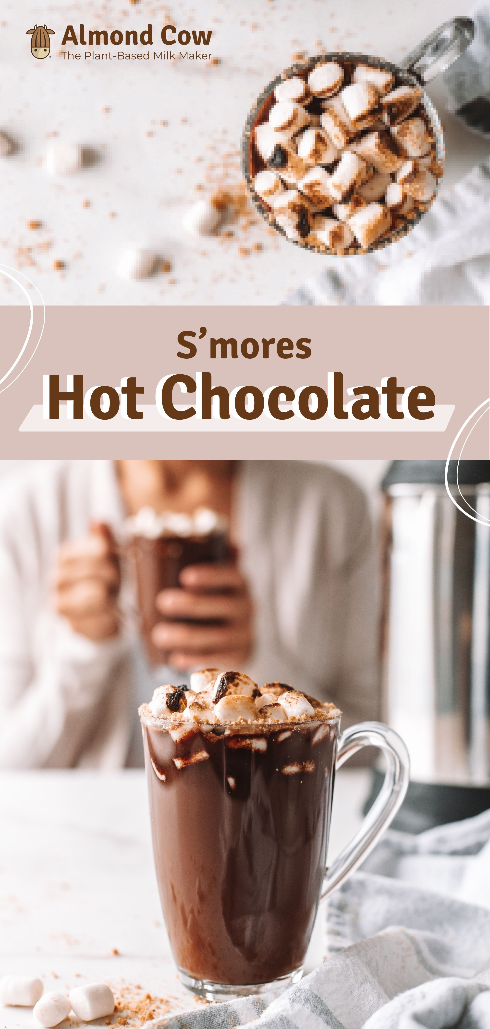S Mores Hot Chocolate In 2020 Homemade Almond Milk Hot Chocolate Smores Hot Chocolate