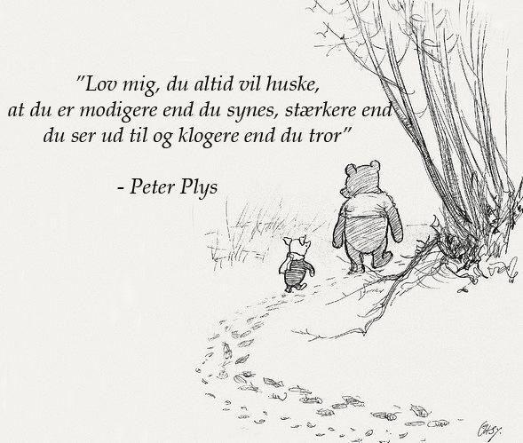 Peter Plys Citater Jamen Sagde Peter Plys Det Jeg Bedst Kan Lide Og Sa Blev Peter Plys Livets Sandheder Citater Om Venskab