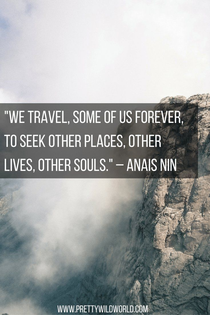 The 111 Inspiring And Best Travel Quotes To Fuel Your Desire For Adventures  (Updated 2017) | Travel Inspiration, Wanderlust And Inspirational Travel  Quotes