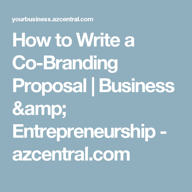 How To Write A Co-Branding Proposal