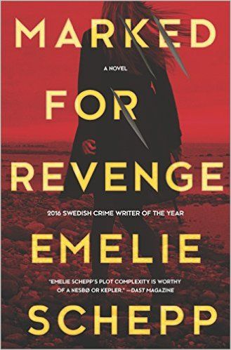 March 16 Marked for Revenge: A Thriller   want to read