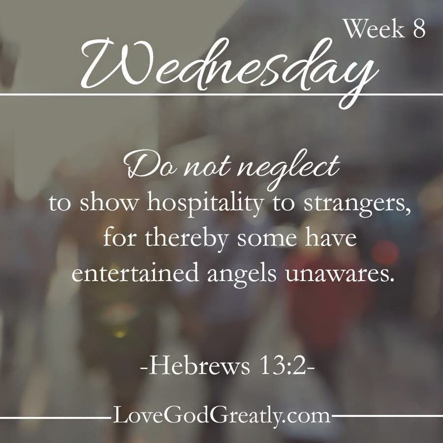 Agape Love Quotes Living For God Show Hospitality Hospitality Strangers Angels