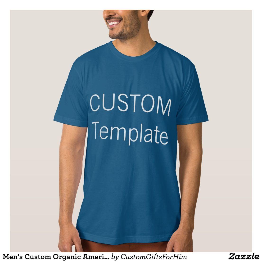 Design your own eco-friendly t-shirt - Men S Custom Organic American Apparel T Shirt