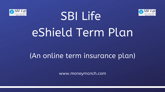 The Sbi Life Eshield Term Plan Is A Pure Term Insurance Plan It Is An Individual Non Linked Non P In 2020 Life Insurance Policy Life Insurance Companies How To Plan