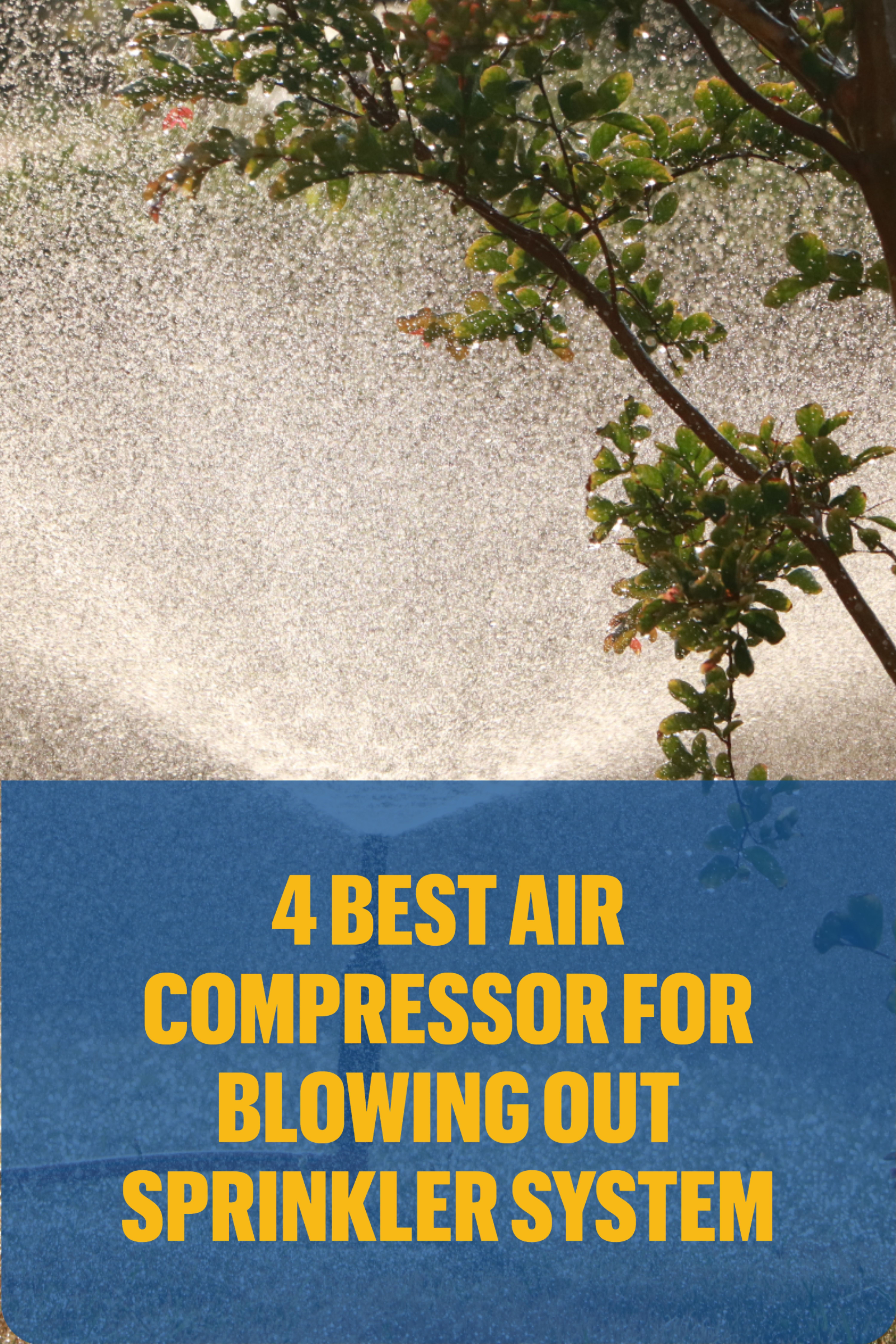 4 Best Air Compressors for Blowing Out Sprinkler System in
