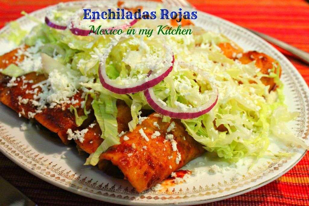 Mexico in my kitchen red enchiladas sauce recipe receta for Traditional mexican kitchen