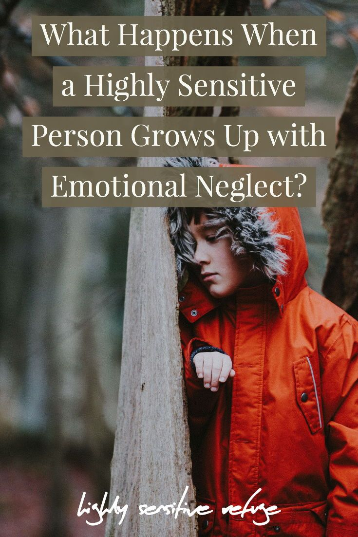 What Happens When an HSP Grows Up with Emotional Neglect