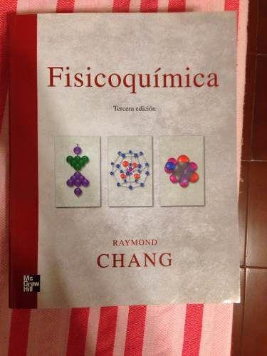 Libro De Fisicoquimica De Raymon Chang Completamente Nuevo