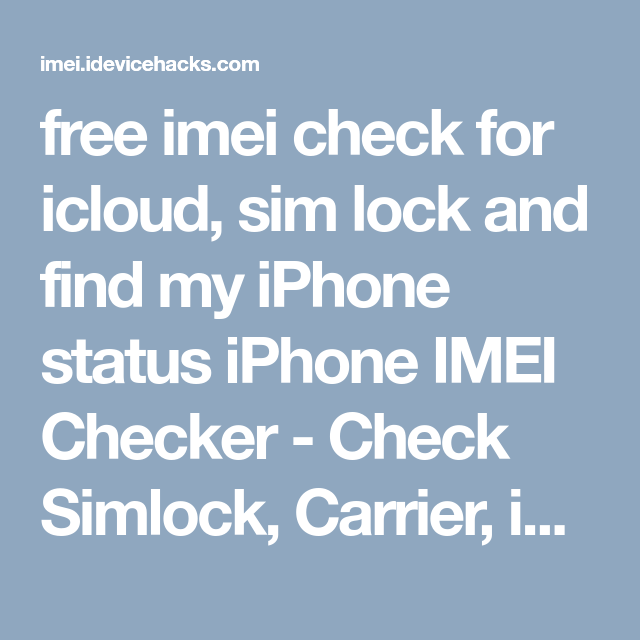 free imei check for icloud, sim lock and find my iPhone status