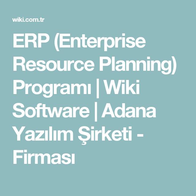 ERP (Enterprise Resource Planning) Programı | Wiki Software
