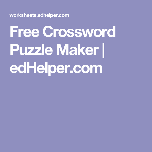 Free Crossword Puzzle Maker Edhelper Com Family Reunions
