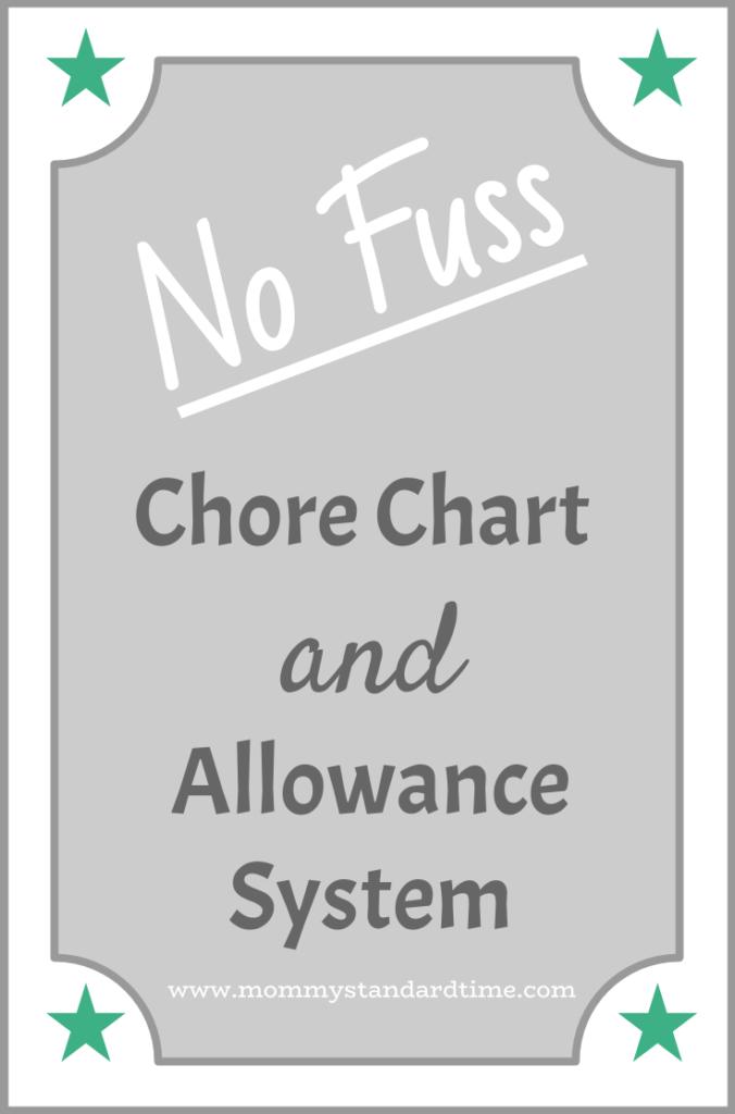 No Fuss Chore Chart And Allowance System