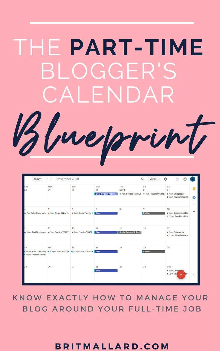 Get this free part time bloggers calendar blueprint