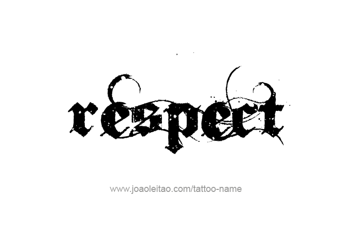 Respect Name Tattoo Designs Tattoo Designs Respect And Tattoo