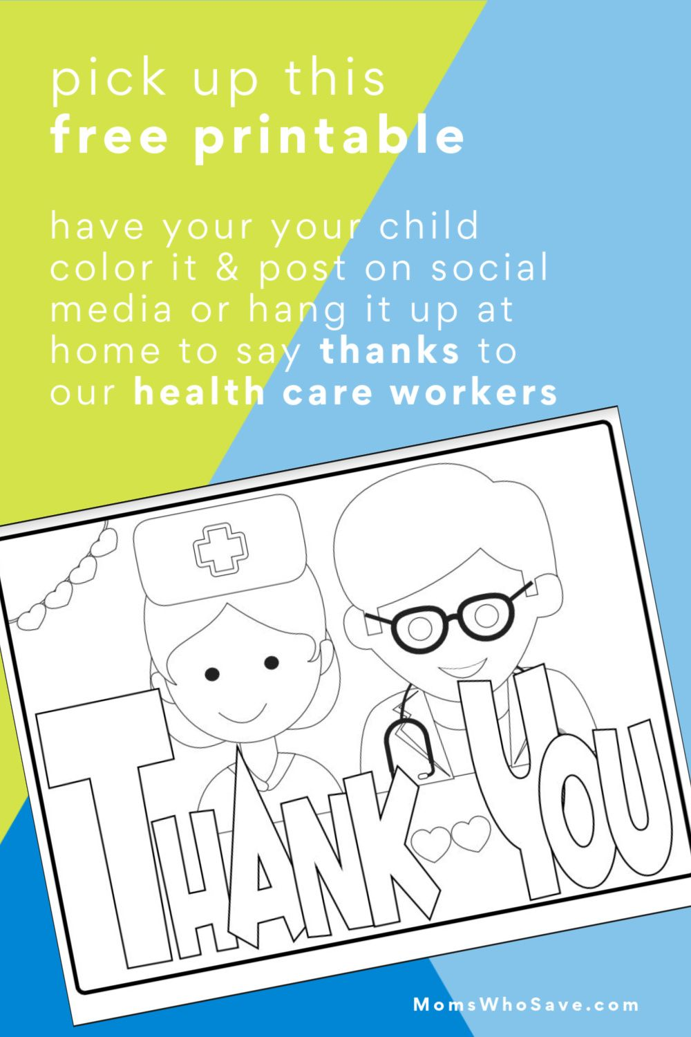 Free Kids Coloring Page Thank You Healthcare Workers Momswhosave Com Free Kids Coloring Pages Coloring For Kids Free Kids