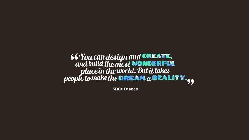 Walt Disney Quotes Typography Wallpaper Disney Quote Wallpaper Disney Quotes Wallpaper Quotes