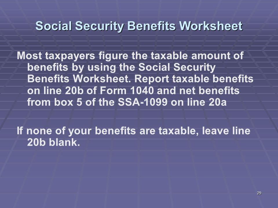 2018 Form IRS Publication 915 Fill Online  Printable  Fillable likewise Social Security Benefits Worksheet   Lines 20a and 20b furthermore Social Security Benefits Worksheet Unique social Security Disability furthermore Chart Book  The Earned In e Tax Credit and Child Tax Credit further Is Social Security Taxable as well  likewise  as well Printables  Irs Social Security Benefits Worksheet besides  together with Liberty Tax Service Online Basic In e Tax Course  Lesson ppt additionally Railroad Retirement Benefits  Form RRB 1099 R  – Support together with Topic · Social security reform · Change org likewise Publication 505  2019   Tax Withholding and Estimated Tax   Internal together with How to Fill out IRS Form 1040  with Form    wikiHow in addition Solved  A   plete Worksheet 1    pleting All Blanks 1 also Is Social Security In e Taxable    Retirement Living   2019. on irs social security benefits worksheet